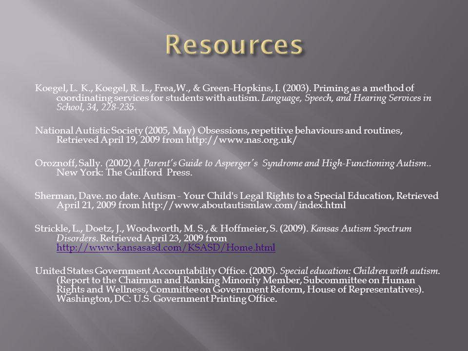 Koegel, L.K., Koegel, R. L., Frea,W., & Green-Hopkins, I.