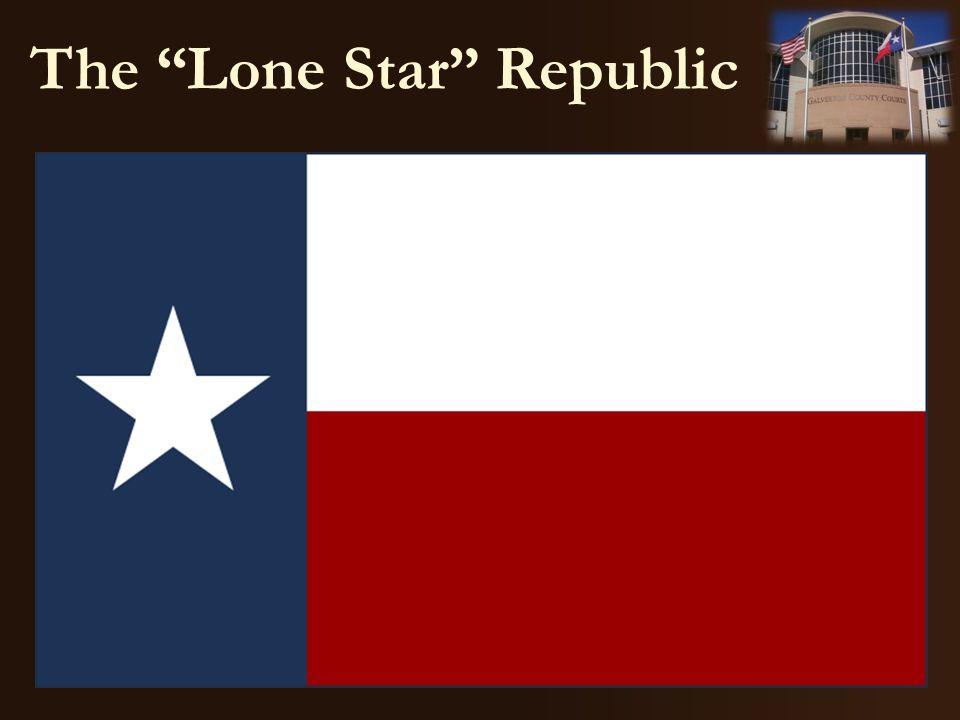 "The ""Lone Star"" Republic"