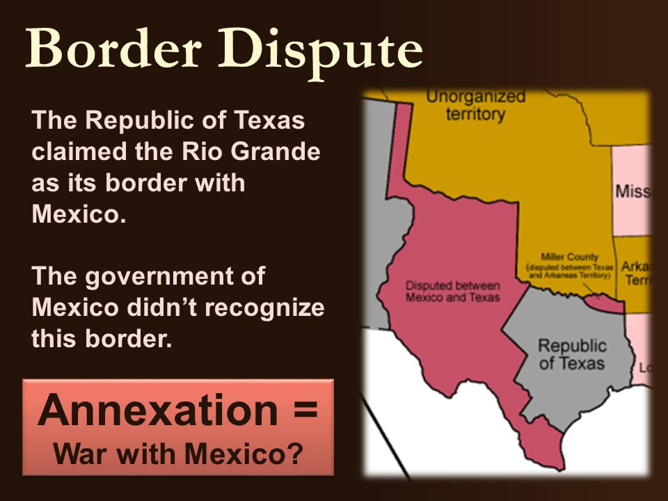 The Republic of Texas claimed the Rio Grande as its border with Mexico.