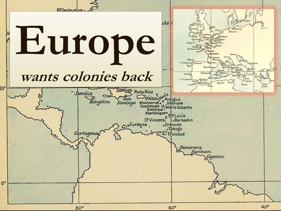 Europe wants colonies back