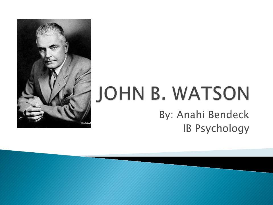 By: Anahi Bendeck IB Psychology