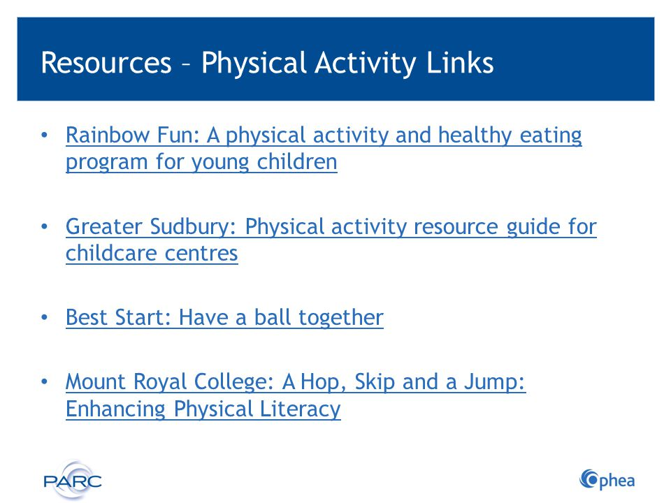Resources – Physical Activity Links Rainbow Fun: A physical activity and healthy eating program for young children Rainbow Fun: A physical activity an