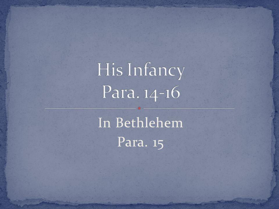 In Bethlehem Para. 15