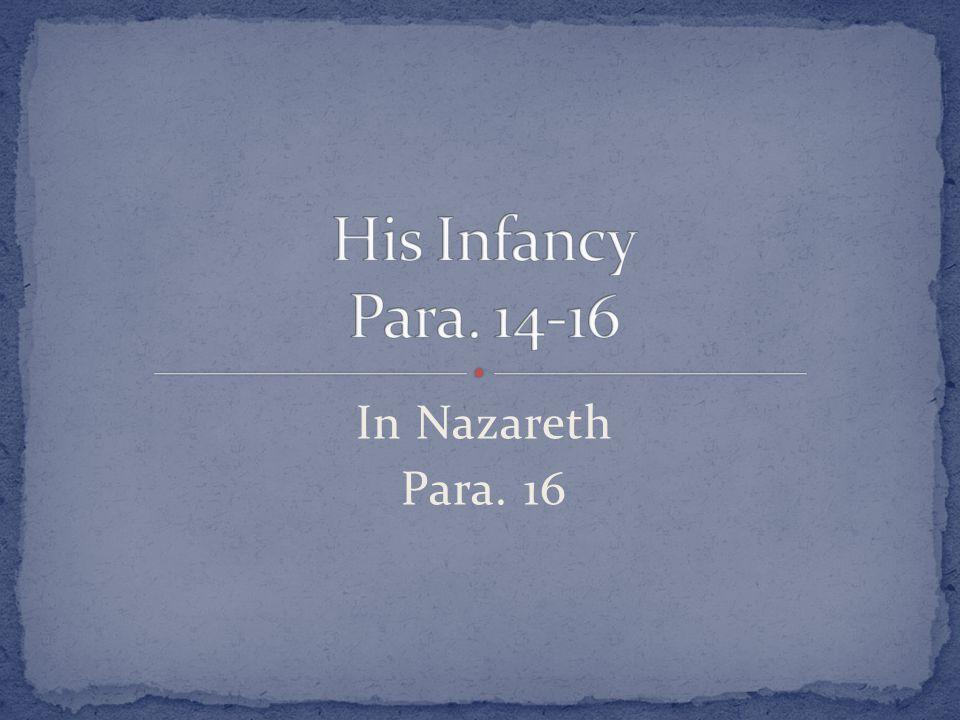 In Nazareth Para. 16