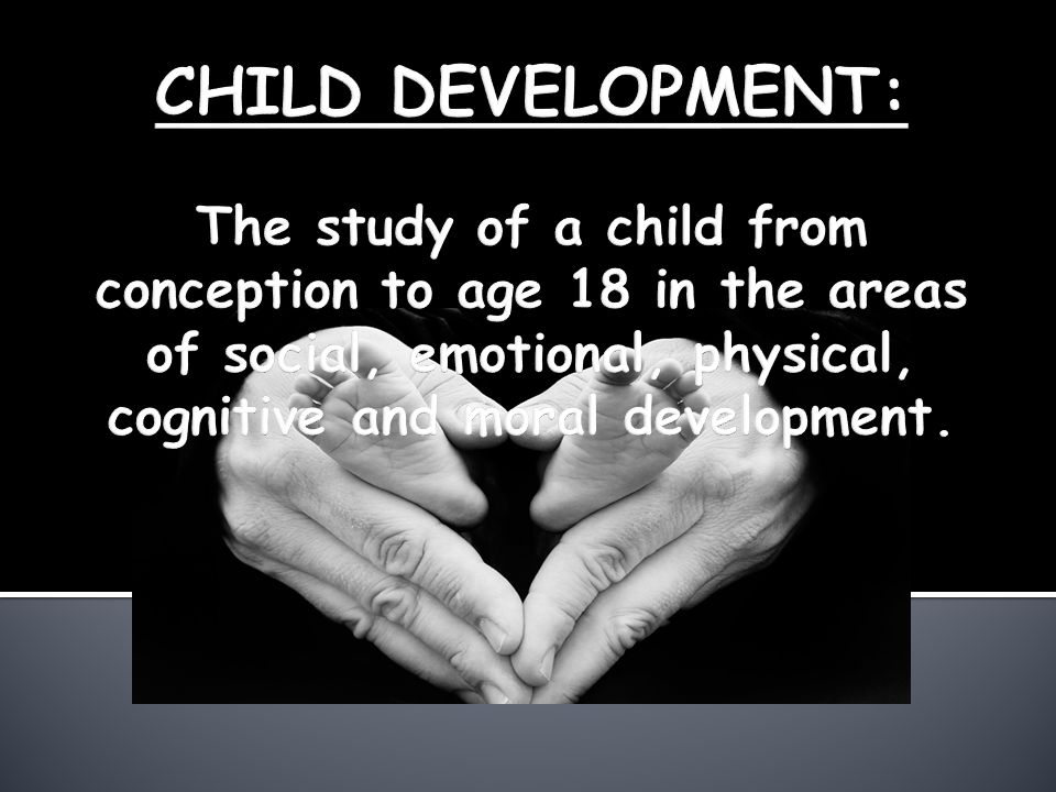 The five stages of development are:  Infancy--birth to 12 months.
