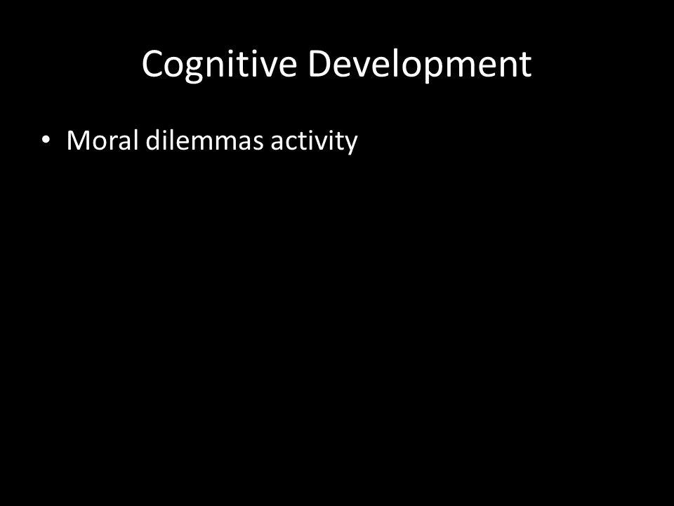 Cognitive Development Moral dilemmas activity