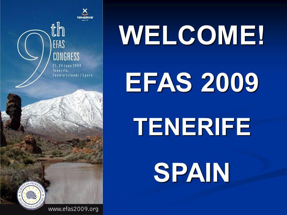 WELCOME! EFAS 2009 TENERIFESPAIN