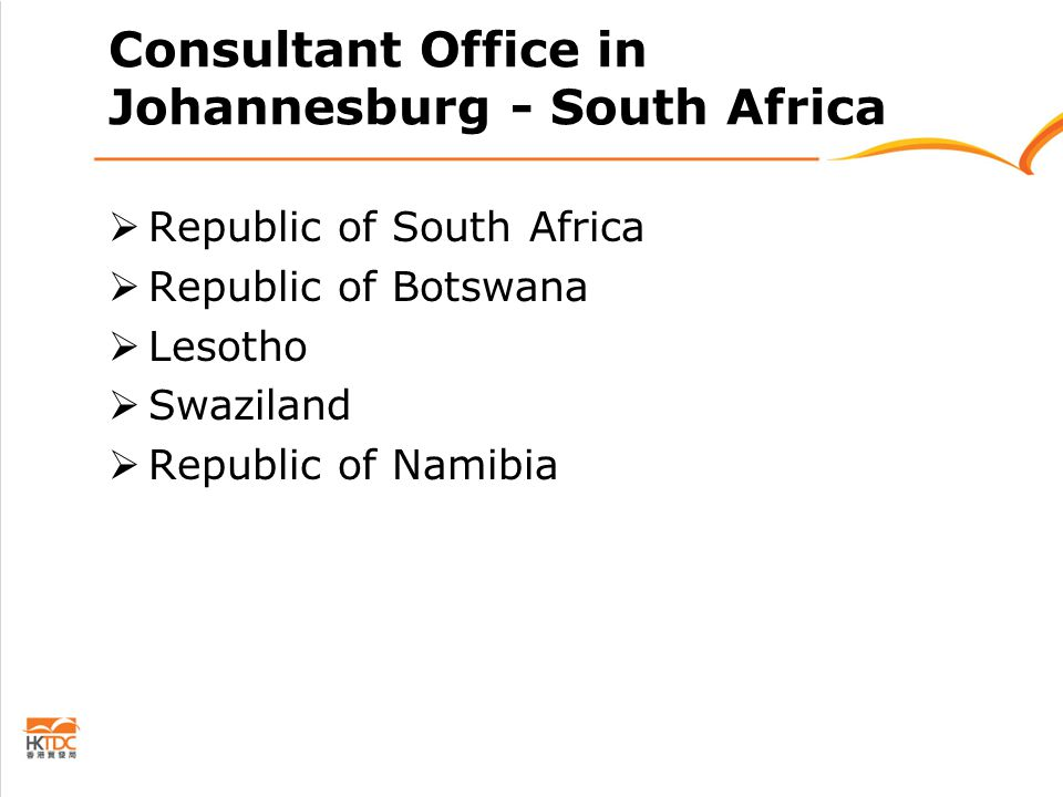 Consultant Office in Johannesburg - South Africa  Republic of South Africa  Republic of Botswana  Lesotho  Swaziland  Republic of Namibia