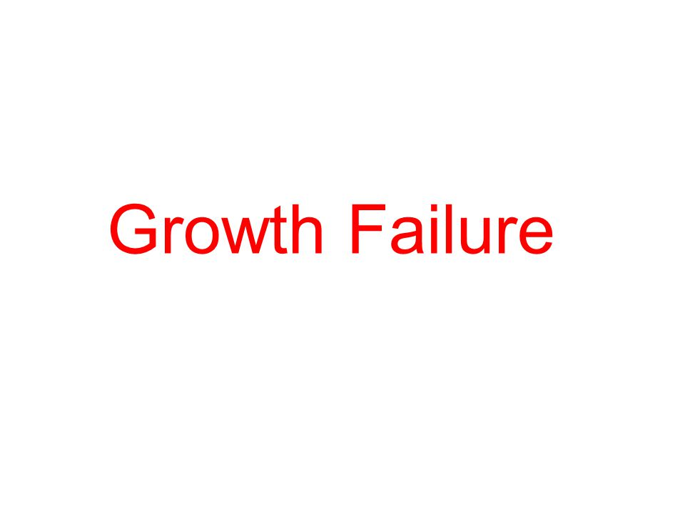 Growth Failure