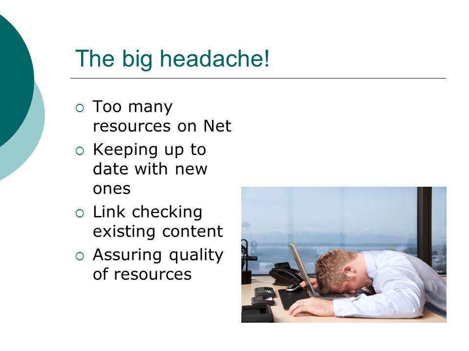 The big headache.