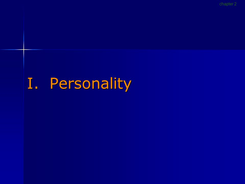 I. Personality chapter 2
