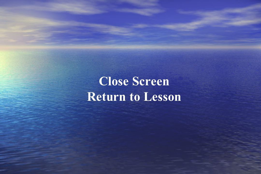 Close Screen Return to Lesson