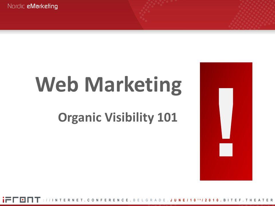 ! Organic Visibility 101 Web Marketing