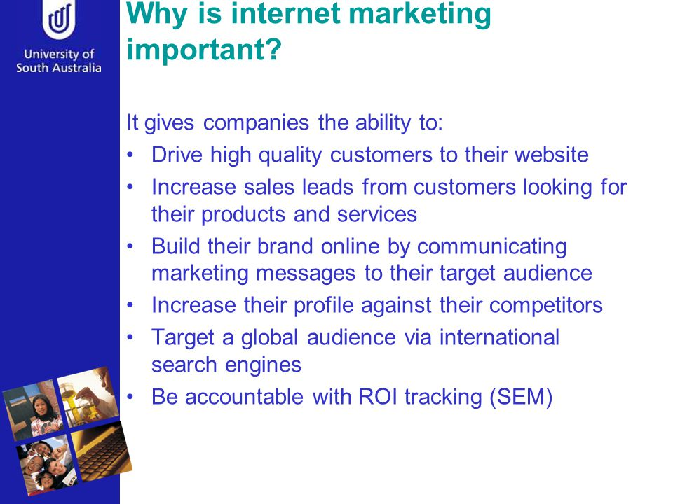 Why is internet marketing important.