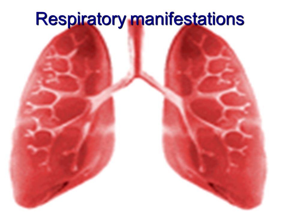 Respiratory manifestations