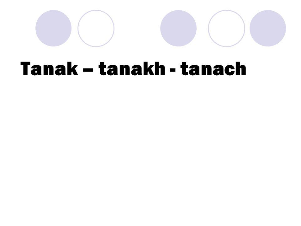 Tanak – tanakh - tanach