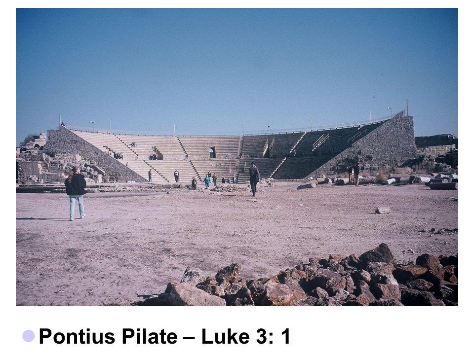 Pontius Pilate – Luke 3: 1