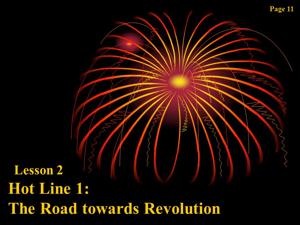 Hot Line 1: The Road towards Revolution Lesson 2 Page 11