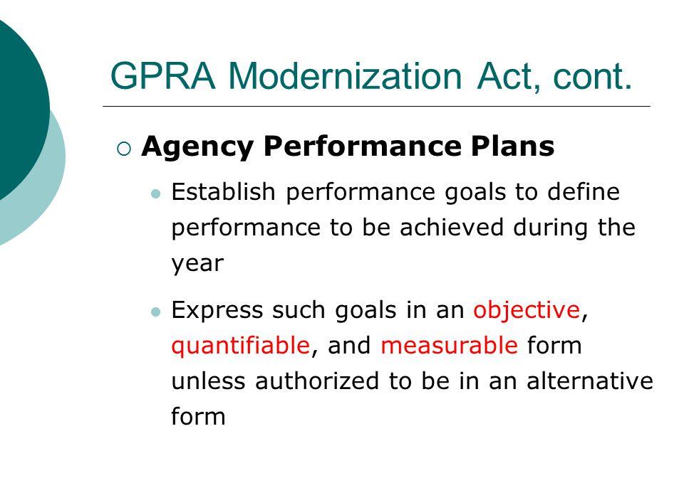 GPRA Modernization Act, cont.