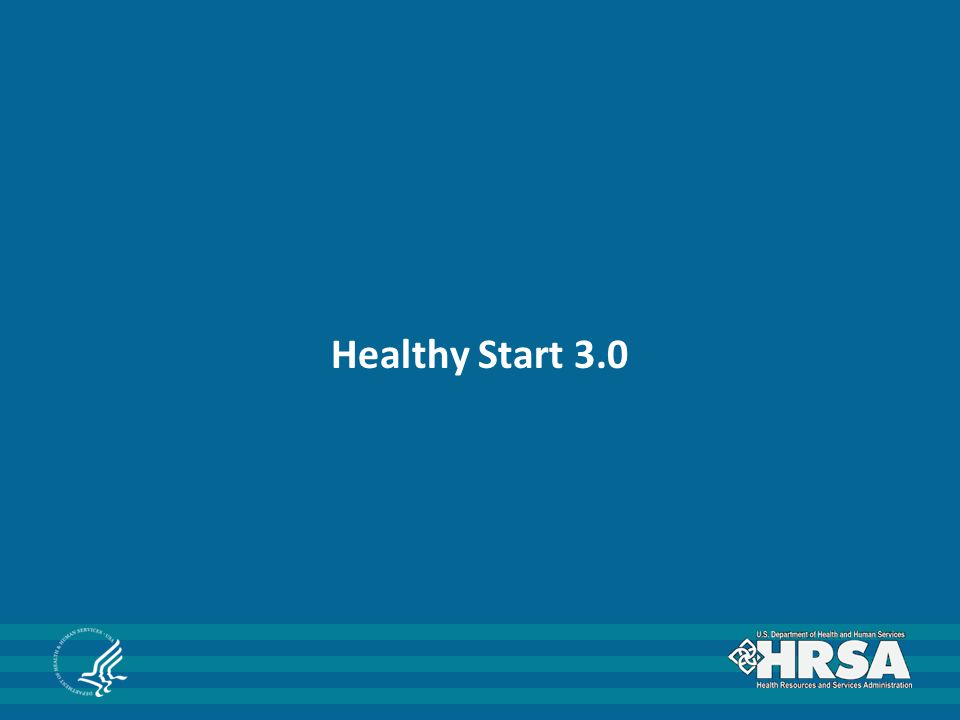 Healthy Start 3.0