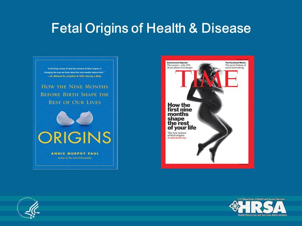 Fetal Origins of Health & Disease