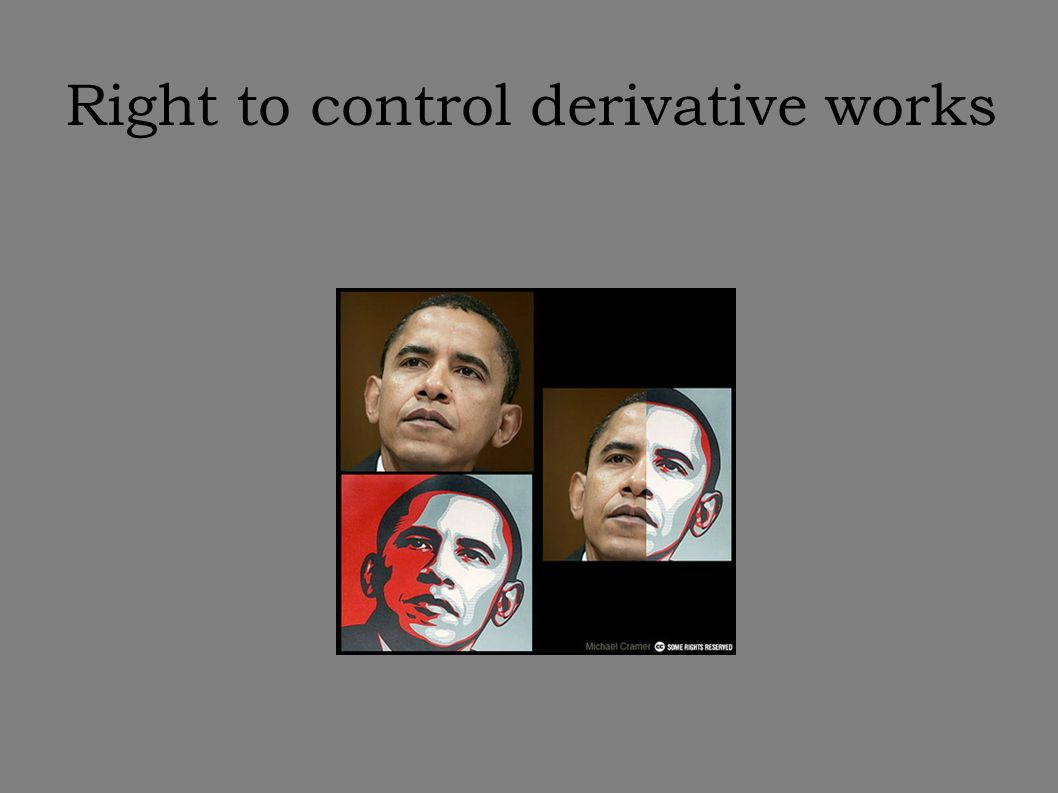 Right to control derivative works