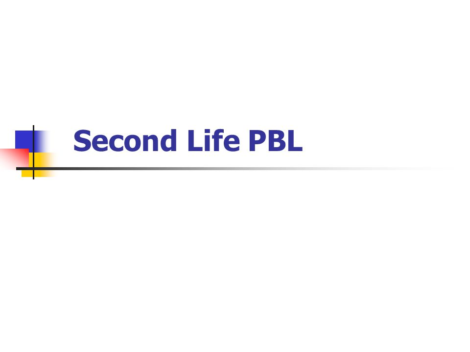 Second Life PBL