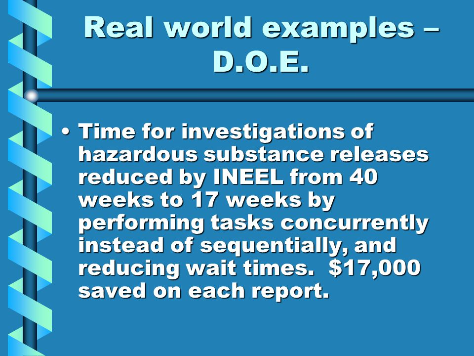 Real world examples – D.O.E.