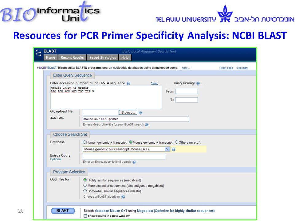 Resources for PCR Primer Specificity Analysis: NCBI BLAST 20