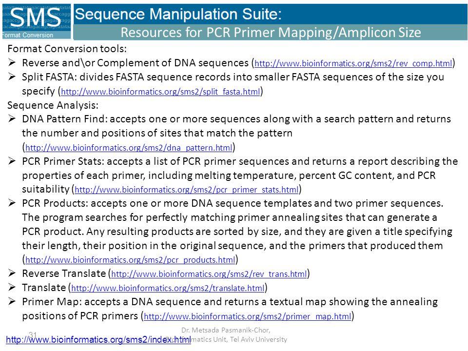 http://www.bioinformatics.org/sms2/index.html Dr.