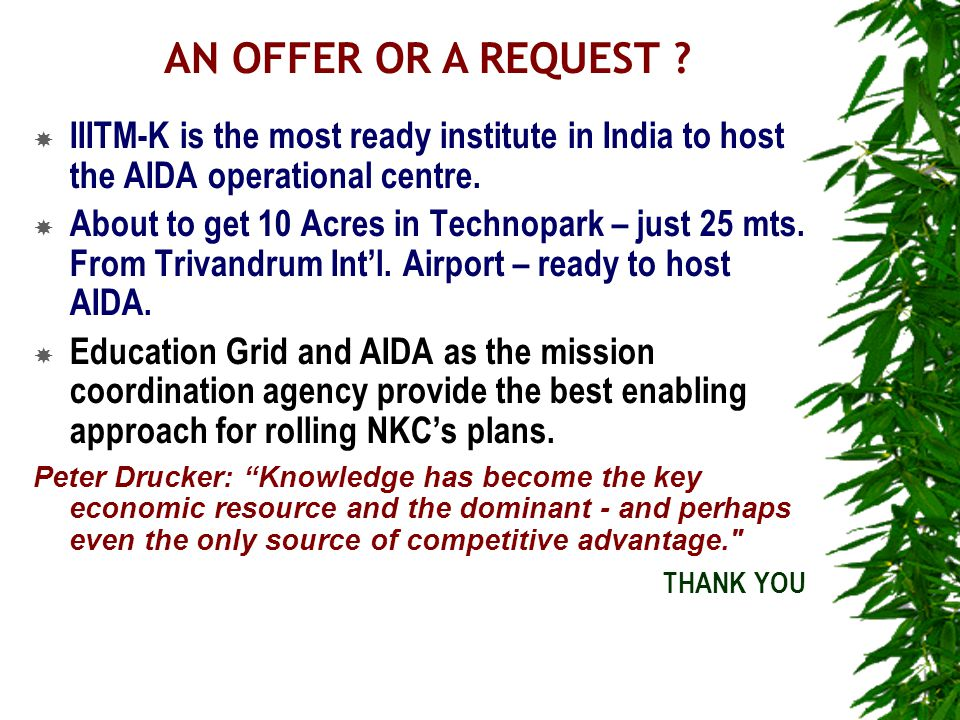  IIITM-K is the most ready institute in India to host the AIDA operational centre.