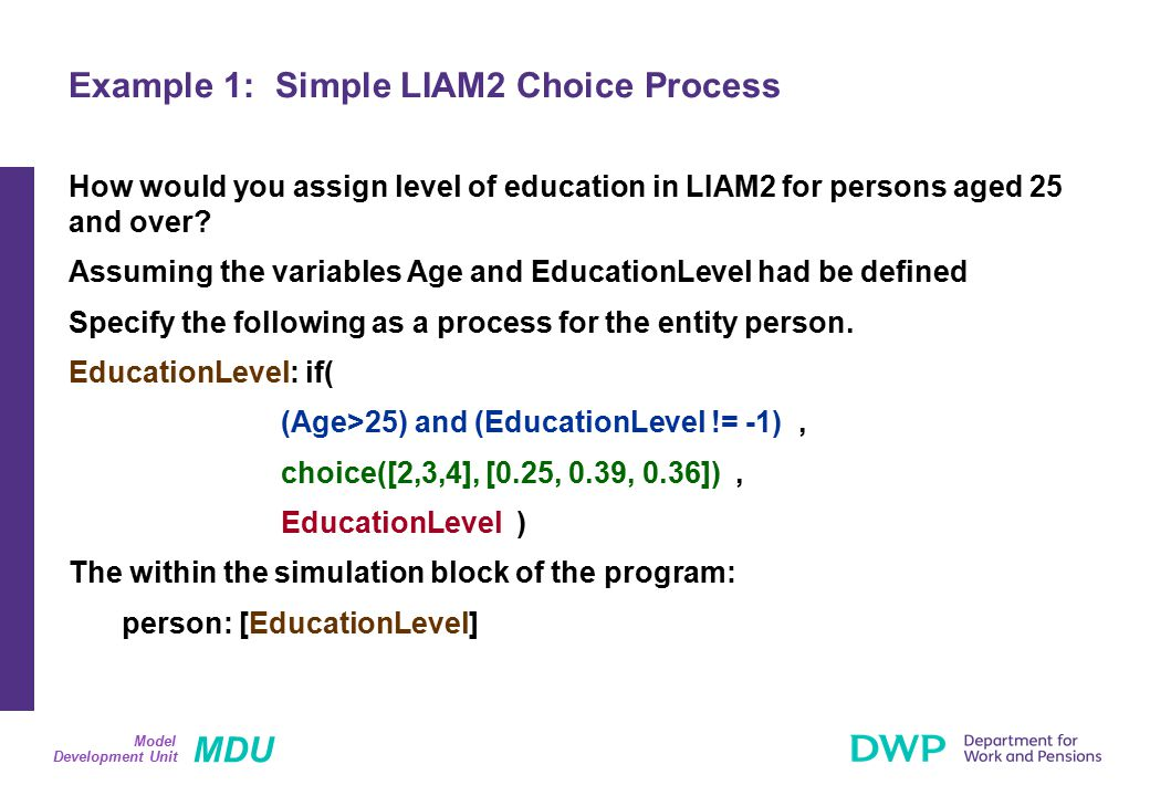 MDU Development Unit Model How would you assign level of education in LIAM2 for persons aged 25 and over? Assuming the variables Age and EducationLeve