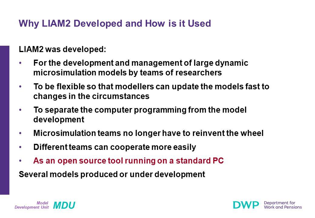 MDU Development Unit Model Structure of a Model: Genesis (1) Genesis Model Engine Static Code Developers Own SAS Parameters Excel Spreadsheets