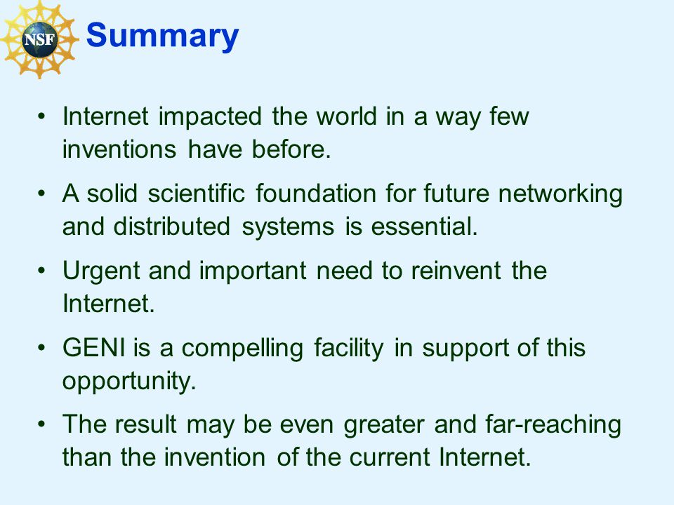 Summary Internet impacted the world in a way few inventions have before.