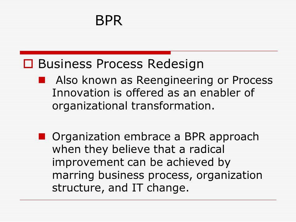  6.Process Re-Generation a. implement HR changes b.