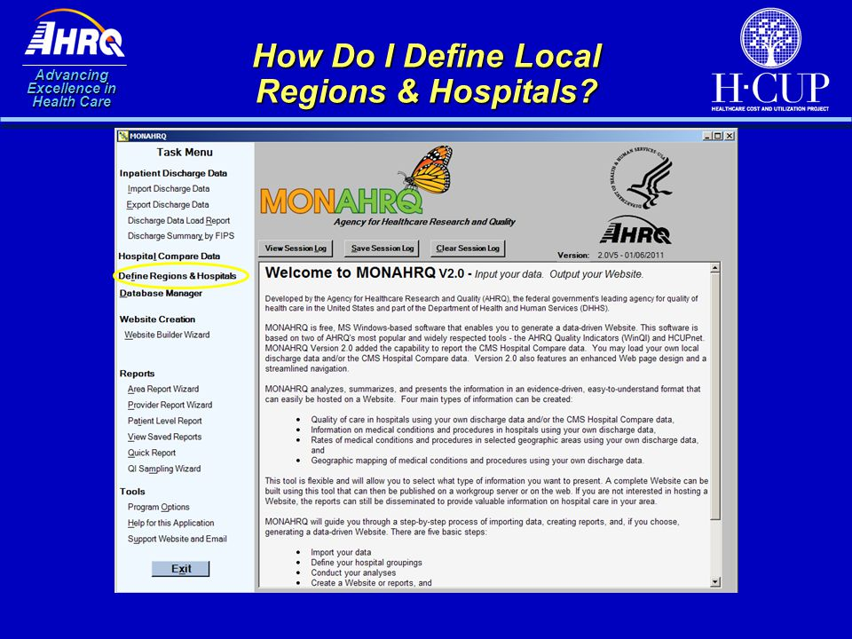 Advancing Excellence in Health Care How Do I Define Local Regions & Hospitals?