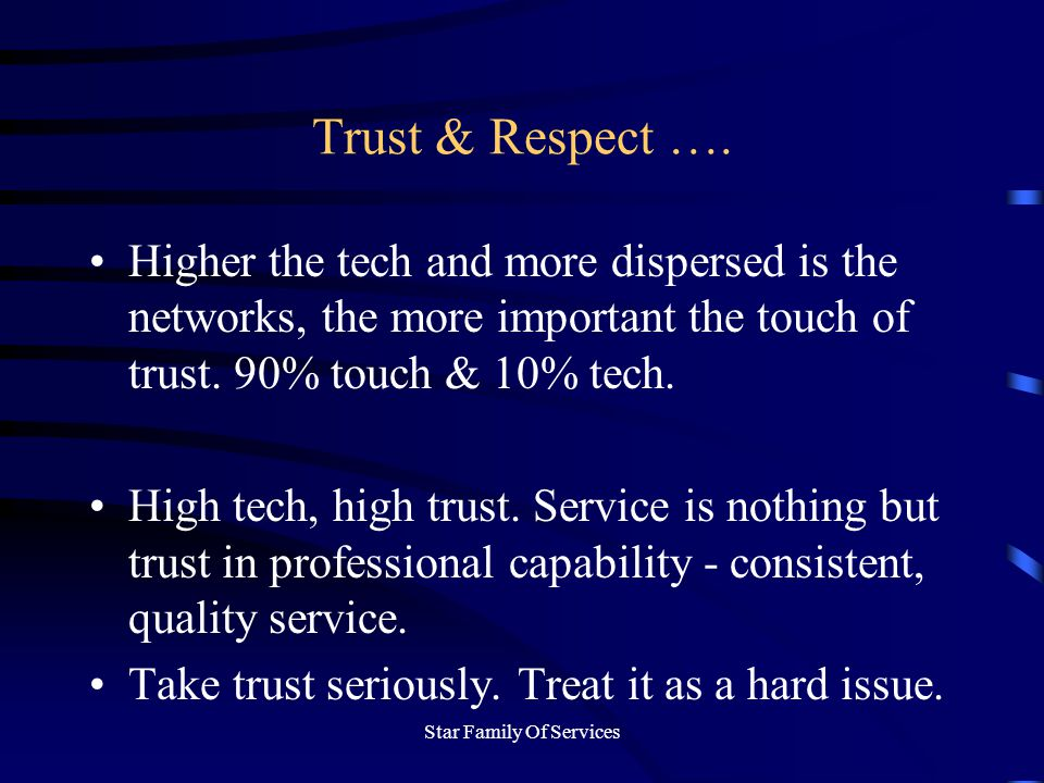 Star Family Of Services Trust & Respect ….