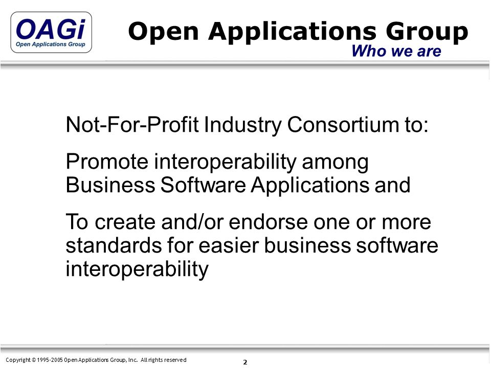 Copyright © 1995-2005 Open Applications Group, Inc.