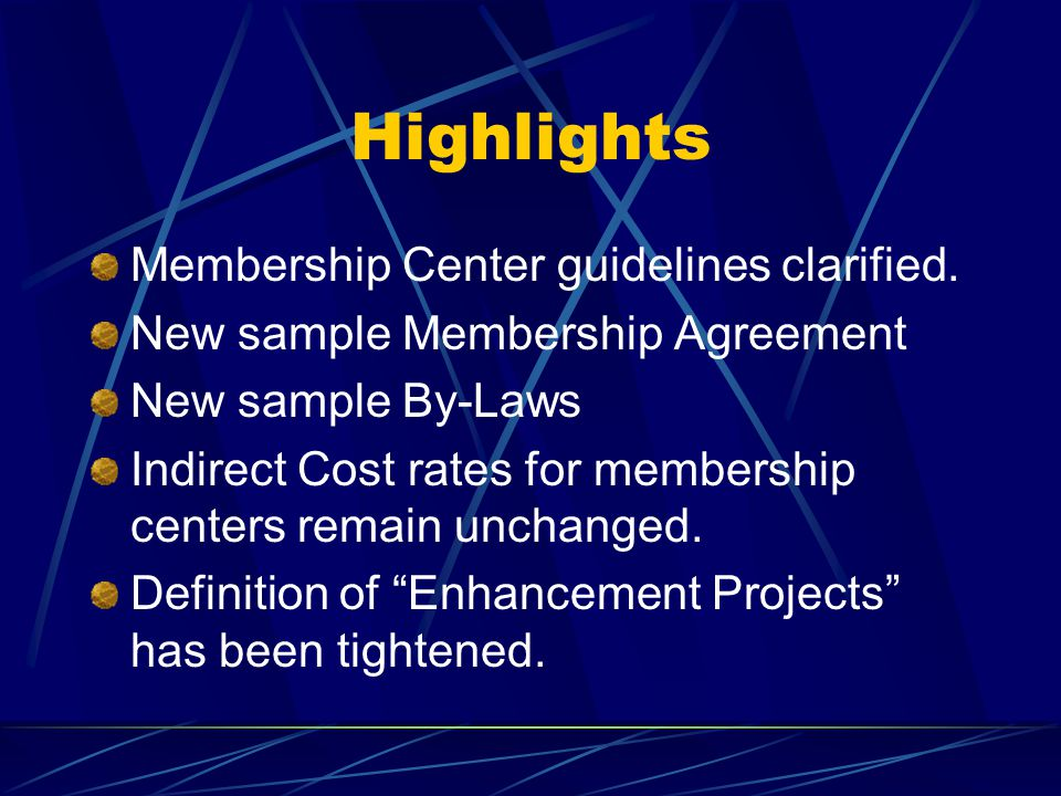 Highlights Membership Center guidelines clarified.