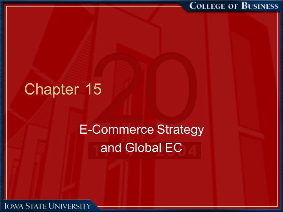 42 EC Strategy Formulation (cont.) Determining an appropriate EC application portfolio Internet portfolio map—based on company fit and project viability