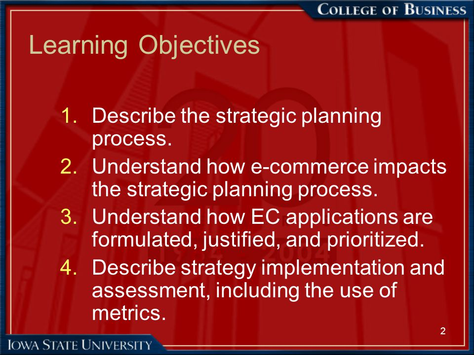 43 EC Strategy Formulation (cont.) –Viability is assessed by: market value potential time to positive cash flow time to implementation funding requirements