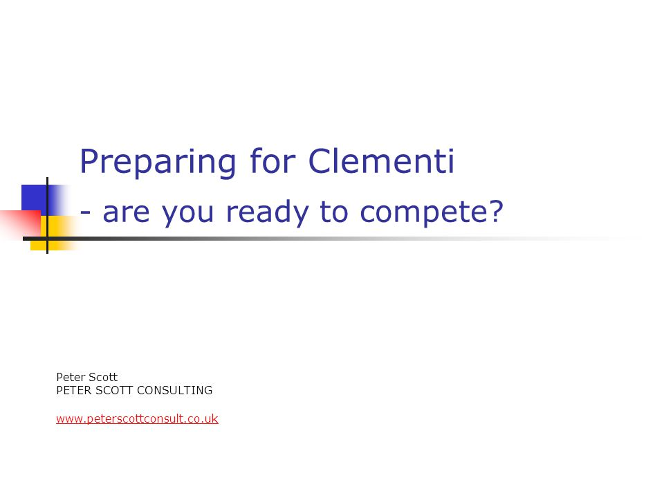 Preparing for Clementi - are you ready to compete.