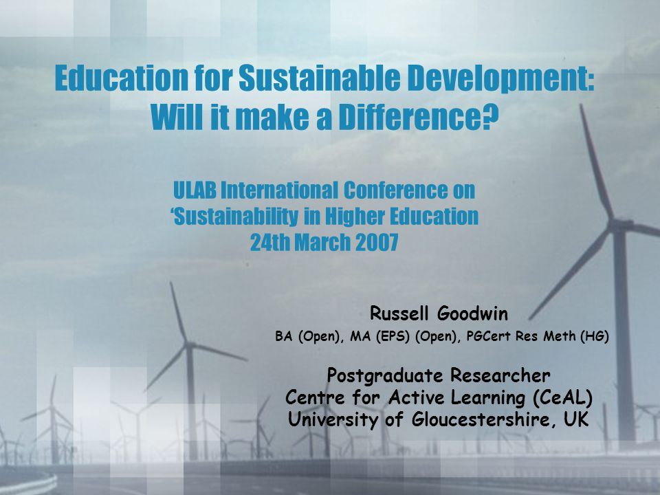 Education for Sustainable Development: Will it make a Difference.