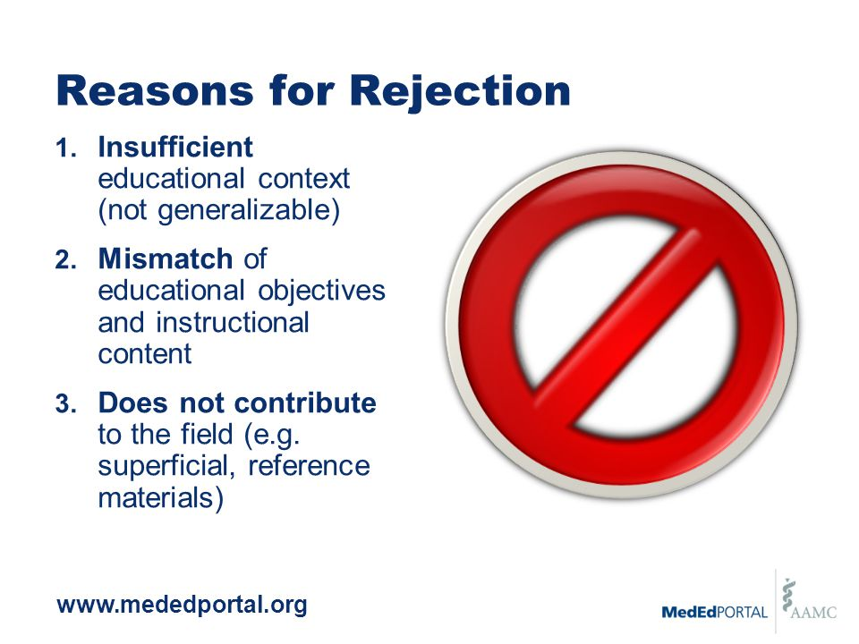 Reasons for Rejection 1. Insufficient educational context (not generalizable) 2.