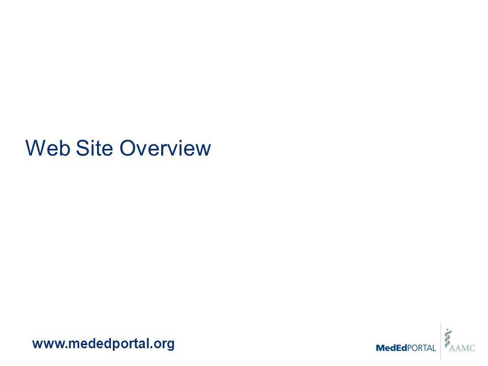 Web Site Overview www.mededportal.org