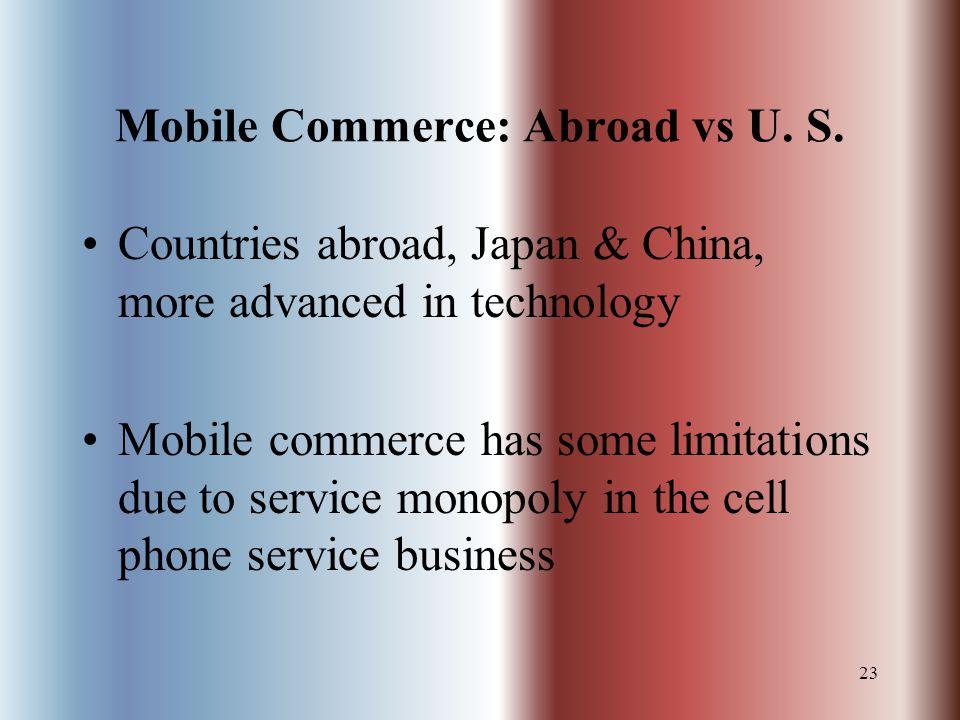23 Mobile Commerce: Abroad vs U. S.