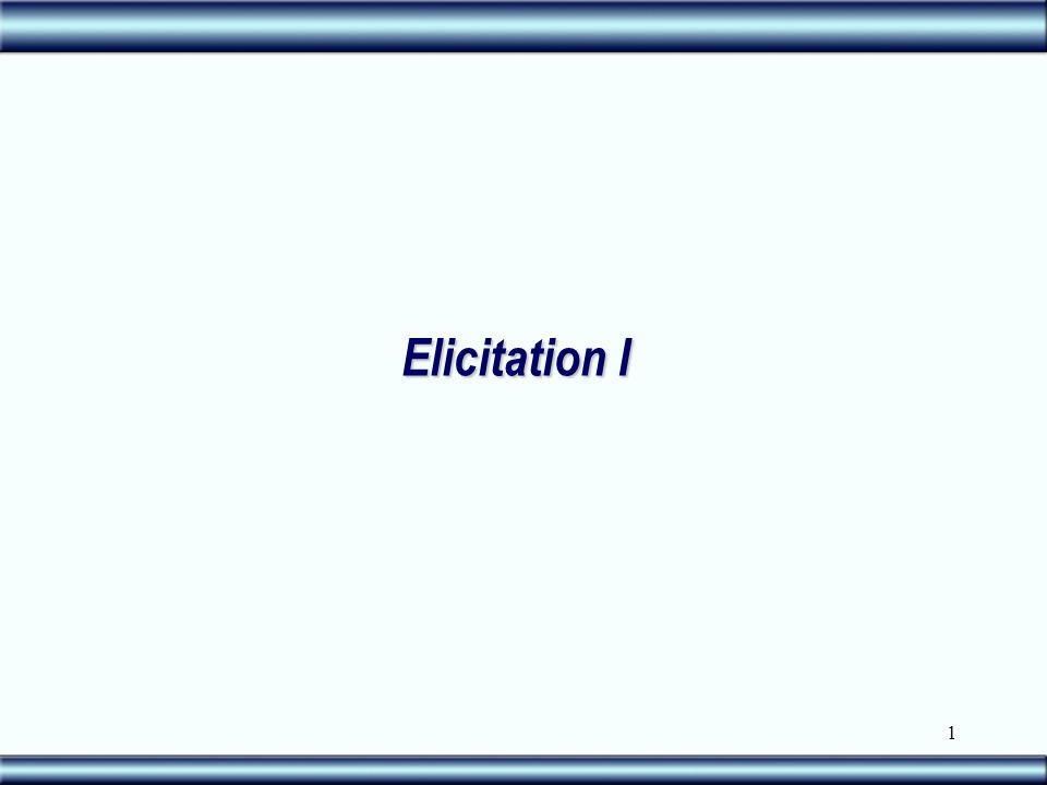 1 Elicitation I
