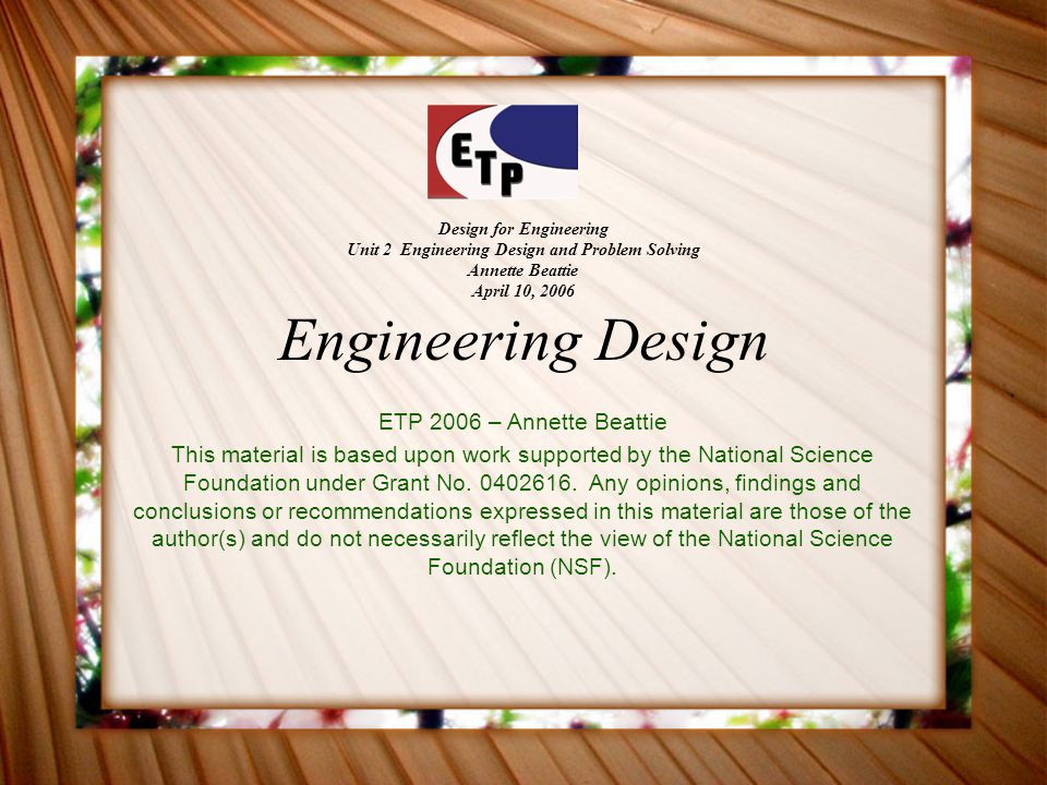 (VCSU Unit #2, 2006) Standards Standard 8: Students will develop an understanding of the attributes of design.