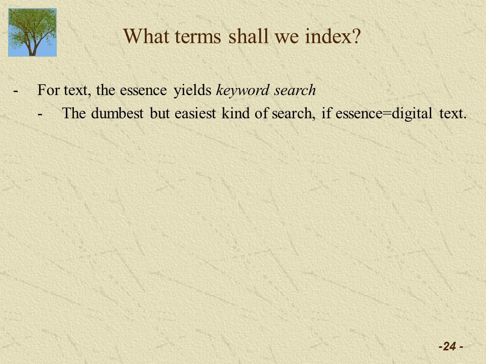 -24 - What terms shall we index.