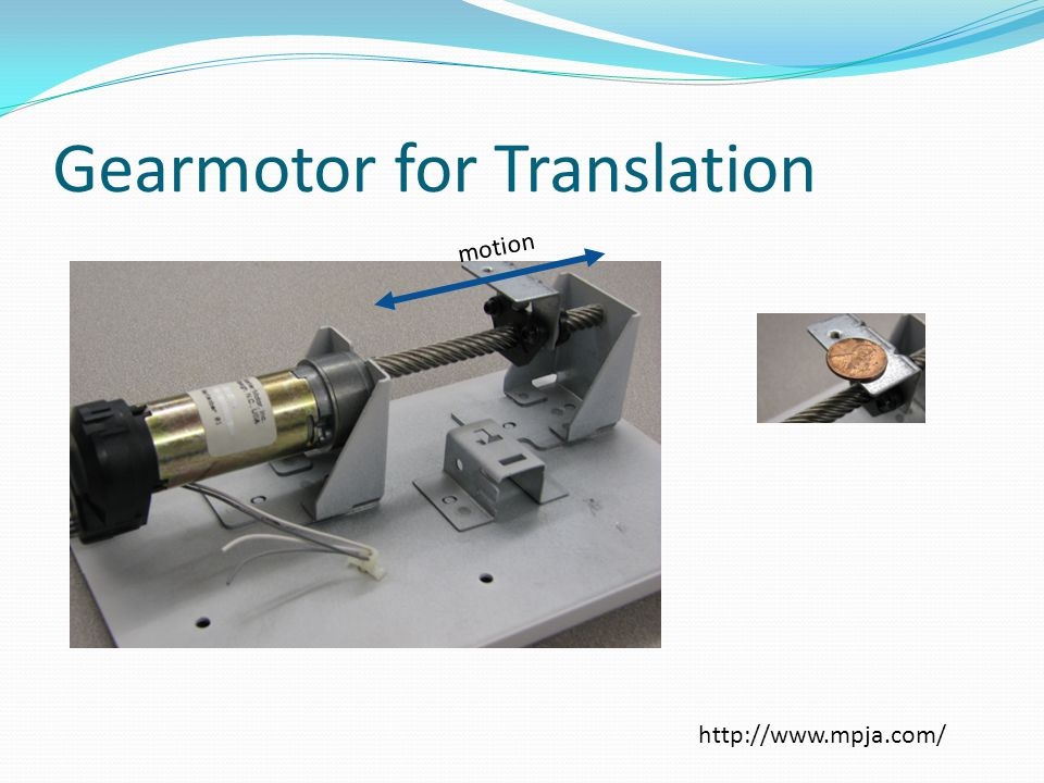 Gearmotor for Translation motion http://www.mpja.com/